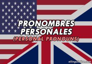 Pronombres Personales en Inglés (Con oraciones de ejemplo)