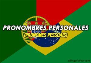 Pronombres Personales en Portugués – Pronomes Pessoais