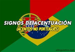 Signos de acentuación del Portugués – Acentos gráficos en Portugués