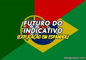 Explicación del Presente do Indicativo en Portugués