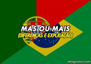 Diferencias entre MAS y MAIS en Portugués