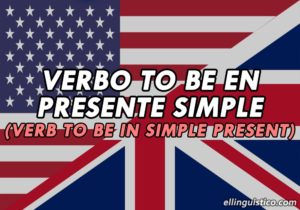 Verb to Be en Simple Present – Lección de Inglés