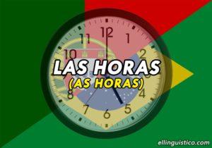 Las Horas en Portugués – Cómo decir la hora en Portugués