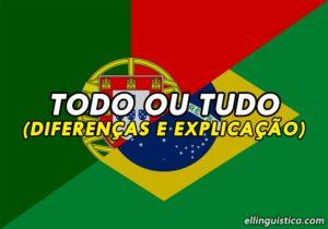 Diferencia entre TODO y TUDO en Portugués