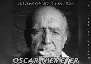 Biografía corta de Oscar Niemeyer