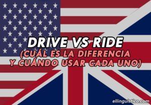 Diferencia entre DRIVE y RIDE en Inglés