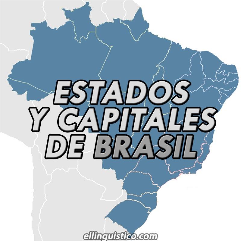 Estados Y Capitales De Brasil El Lingüístico