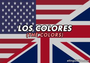 Los Colores en Inglés – The Colors