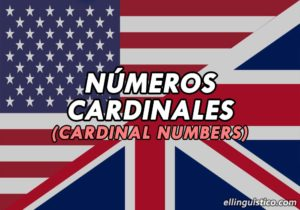 Números Cardinales en Inglés (Cardinal Numbers)