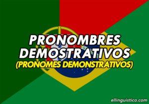 Pronombres Demostrativos en Portugués
