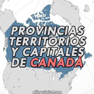 Provincias y Capitales de Canadá