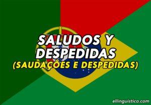 Saludos y Despedidas Formales e Informales en Portugués