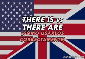 Diferencia entre there is y there are en inglés