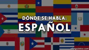 Países y regiones donde se habla español