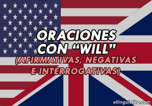 100 Oraciones con Will en Inglés y Español (Futuro Simple)
