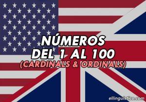 Números Cardinales y Ordinales del 1 al 100 en Inglés