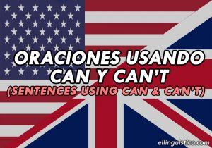 50 Oraciones con Can y Can't en Inglés y Español