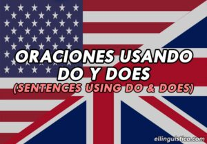 50 Oraciones con DO y DOES en Inglés y Español
