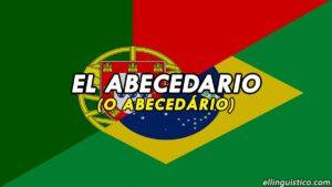 El Abecedario (o Alfabeto) en Portugués