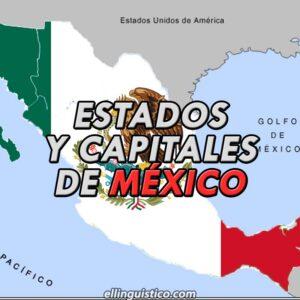 Estados y Capitales de México