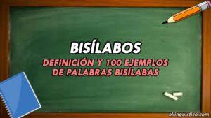 100 Ejemplos de Palabras Bisílabas