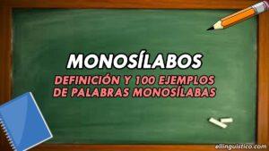 100 Ejemplos de Palabras Monosílabas