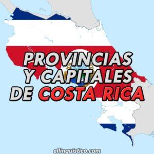 Provincias y Capitales de Costa Rica