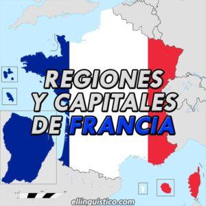 Regiones y Capitales de Francia