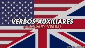 Verbos Auxiliares en Inglés: Cuáles son y sus usos