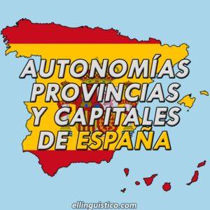 Autonomías, Provincias y Capitales de España