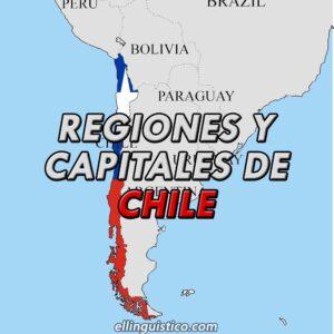 Regiones y Capitales de Chile
