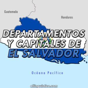 Departamentos y cabeceras de El Salvador