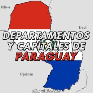 Departamentos y capitales de Paraguay