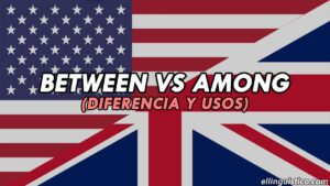 Diferencia entre BETWEEN y AMONG en Inglés