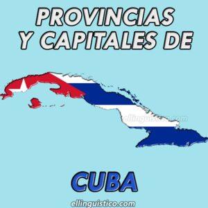 Provincias y capitales de Cuba