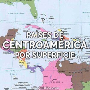 Los países de Centroamérica y sus superficies