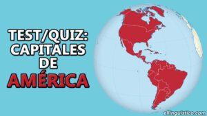[QUIZ/Test] Capitales de los países de América y El Caribe