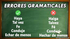 Algunos de los errores gramaticales más comunes en el español