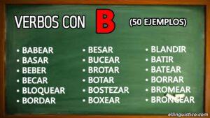 50 verbos en español que empiezan con «B»