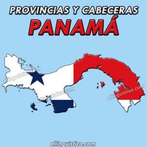 Provincias y capitales de Panamá