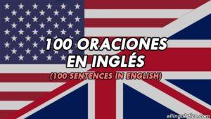 100 Oraciones de ejemplo en Inglés