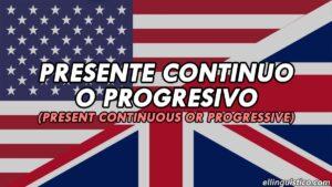 Presente Continuo en Inglés: Usos, conjugaciones y estructuras