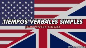 Los tiempos verbales simples en inglés