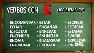100 verbos en español que empiezan con «E»