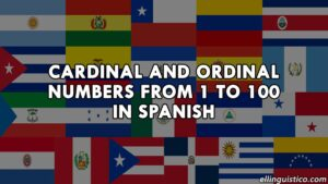 Cardinal and ordinal numbers from 1 to 100 in Spanish