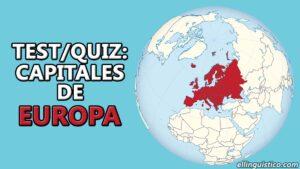 [QUIZ/Test] Capitales de los países de Europa