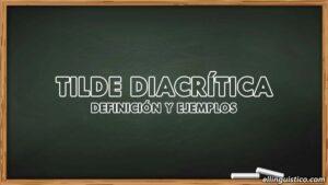Tilde diacrítica: definición y ejemplos
