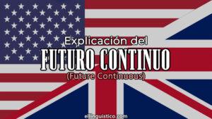 Explicación del futuro continuo o progresivo en inglés
