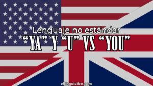«Ya» y «u»: otras formas de escribir «you» en inglés